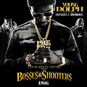 Play & Download Bosses & Shooters by Young Dolph | Napster