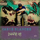 Play & Download Young Og (feat. Noni Antonio) - Single by Carte Blanche | Napster