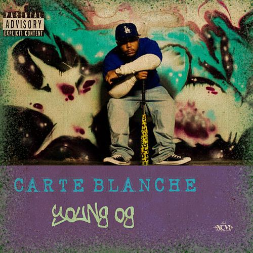 Young Og (feat. Noni Antonio) - Single by Carte Blanche