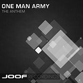 Play & Download The Anthem by One Man Army | Napster