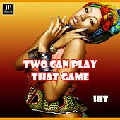 Play & Download Two Can Play That Game by Disco Fever | Napster