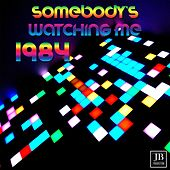 Play & Download Somebody's Watching Me by Disco Fever | Napster