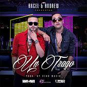 Play & Download Un Trago by Axcel Y Andrew | Napster