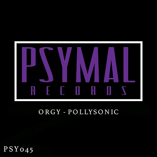 Play & Download Pollysonic by Orgy | Napster