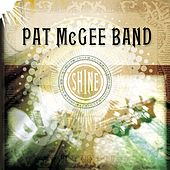 Shine by Pat McGee Band