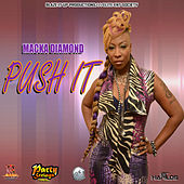 Push It - Single by Macka Diamond