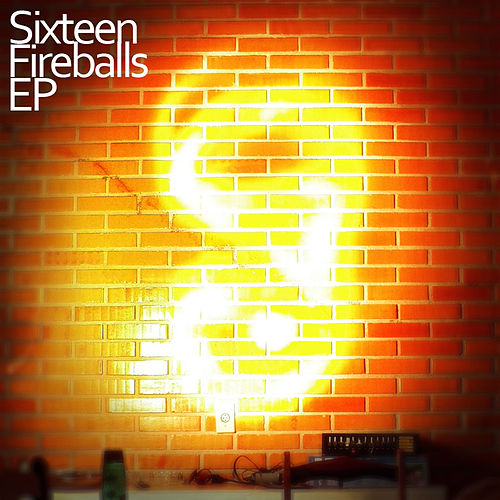 Fireballs by The Sixteen