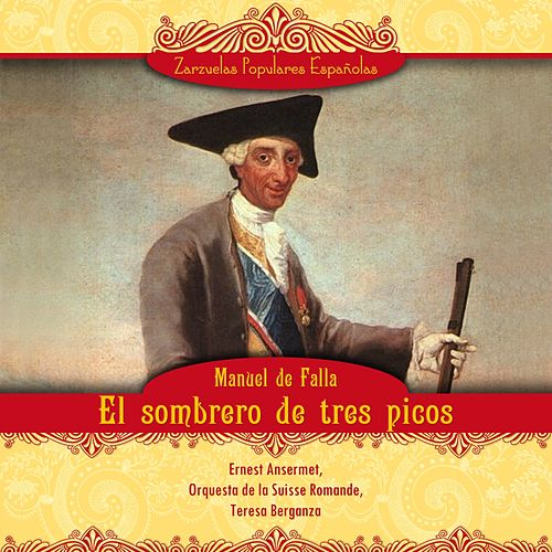 El sombrero de tres picos by Teresa Berganza
