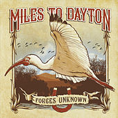 Forces Unknown by Miles To Dayton