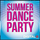Play & Download Summer Dance Party - EP by Various Artists | Napster