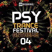 Play & Download Psy-Trance Festival Anthems, Vol. 4 - EP by Various Artists | Napster