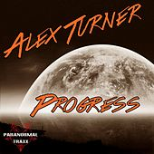 Progress - Single by Alex Turner