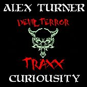 Play & Download Curiousity by Alex Turner | Napster