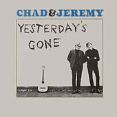 Play & Download Yesterday's Gone by Chad and Jeremy | Napster
