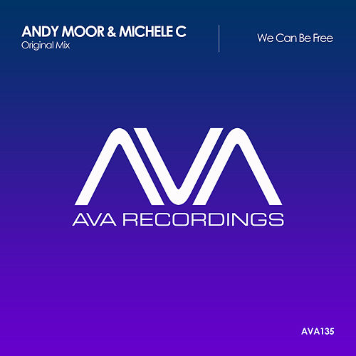 Play & Download We Can Be Free by Andy Moor | Napster