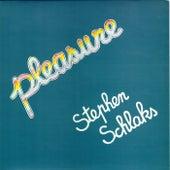 Pleasure by Stephen Schlaks