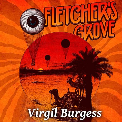 Play & Download Virgil Burgess (Live) by Fletcher's Grove | Napster