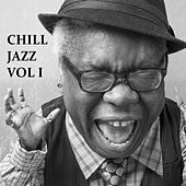 Play & Download Chill Jazz, Vol. 1 by Various Artists | Napster