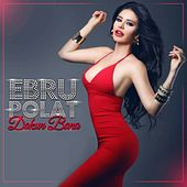 Play & Download Dokun Bana by Ebru Polat | Napster