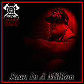 Play & Download Juan in a Million by Fresh | Napster