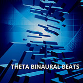 Play & Download Theta Binaural Beats by Binaural Beats | Napster