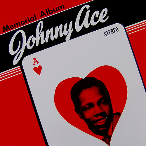 Memorial Album by Johnny Ace