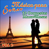 Play & Download Música para Soñar Vol. Ii by Various Artists | Napster