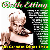 Play & Download Sus Grandes Éxitos 1930 by Ruth Etting | Napster