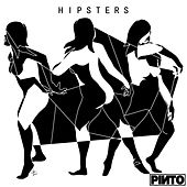 Play & Download Hipsters by Pinto | Napster