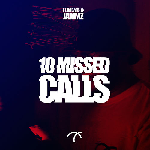 Play & Download 10 Missed Calls - Single by Jammz | Napster
