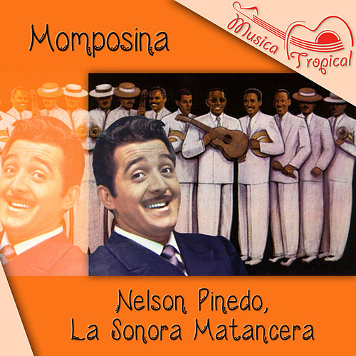 Play & Download Momposina by La Sonora Matancera | Napster