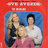 Play & Download Tri devojke by The Trio | Napster