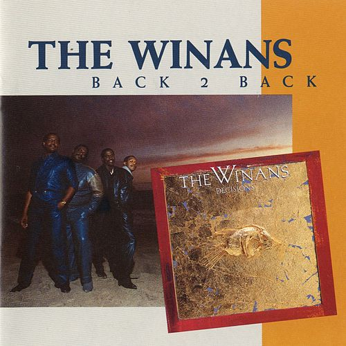 Play & Download Back 2 Back by The Winans | Napster