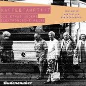Play & Download Kaffeefahrt #17 - Die etwas andere elektronische Reise by Various Artists | Napster