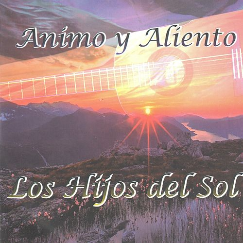 Play & Download Animo y Aliento by Hijos Del Sol | Napster
