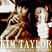 Play & Download Canal Street Tavern Live by Kim Taylor | Napster