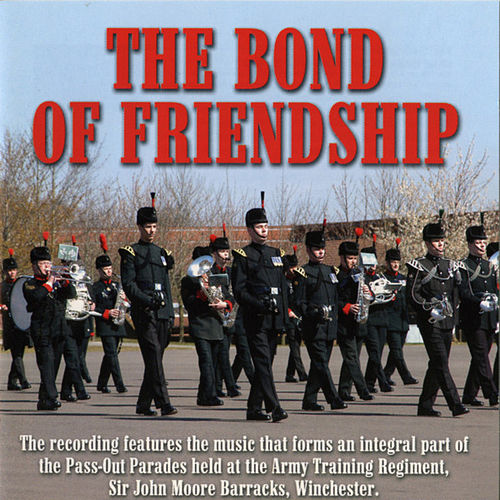 Play & Download The Bond of Friendship by The Band and Bugles of The Light Division | Napster
