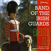 Play & Download Emerald Isle by The Band Of The Irish Guards | Napster
