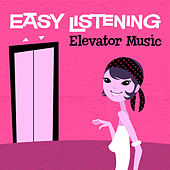 Easy Listening: Elevator Music by 101 Strings Orchestra