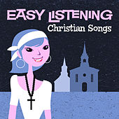 Easy Listening: Christian Songs by 101 Strings Orchestra