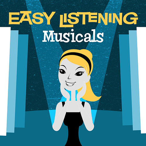 Play & Download Easy Listening: Musicals by 101 Strings Orchestra | Napster
