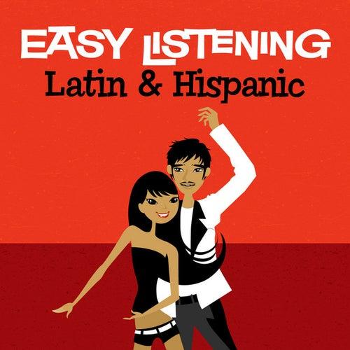 Easy Listening: Latin & Hispanic by 101 Strings Orchestra