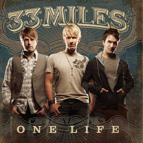 Play & Download One Life by 33 Miles | Napster