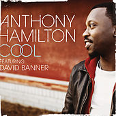 Play & Download Cool by Anthony Hamilton | Napster