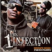 Play & Download 1ère Injection avant l'album by Various Artists | Napster