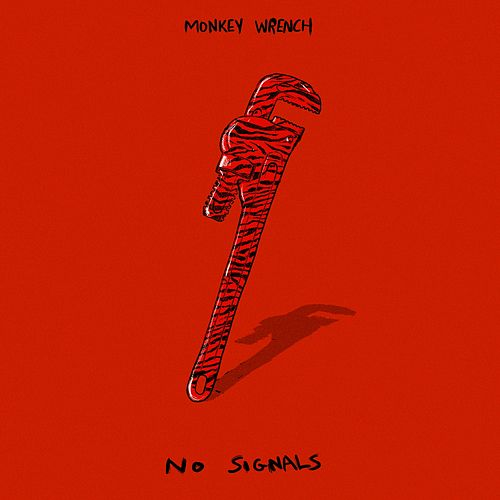 Play & Download No Signals EP by Monkeywrench | Napster