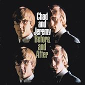 Play & Download Before and After by Chad and Jeremy | Napster