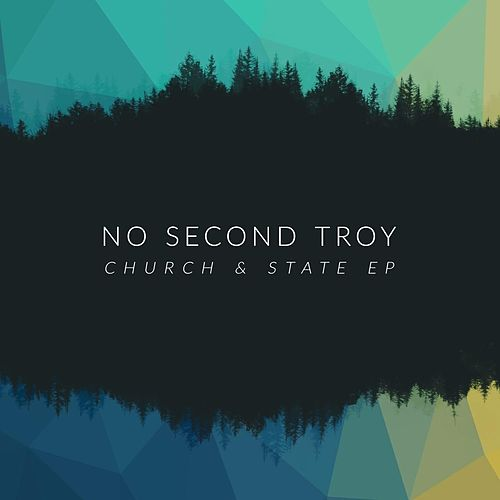 Play & Download Church and State - EP by No Second Troy | Napster