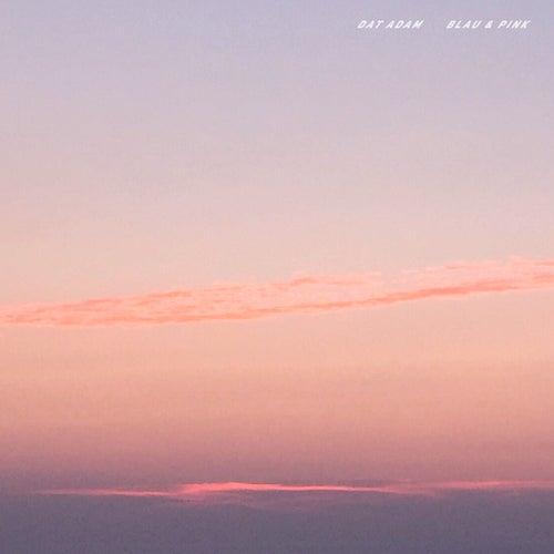 Blau & Pink by Dat Adam