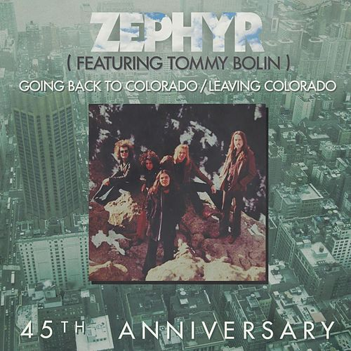 Play & Download Going Back To Colorado / Leaving Colorado by Zephyr | Napster